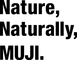 Nature, Naturally, MUJI.
